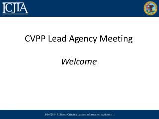 CVPP Lead Agency Meeting Welcome