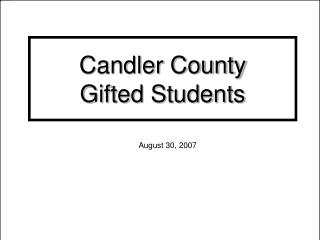 Candler County  Gifted Students