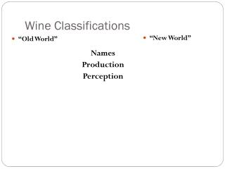 Wine Classifications