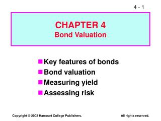CHAPTER 4 Bond Valuation