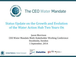 Status Update on the Growth and Evolution of the Water Action Hub Two Years On