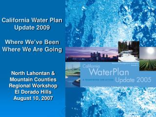 California Water Plan Update 2009 Where We've Been Where We Are Going