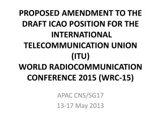 APAC CNS/SG17 13-17 May 2013