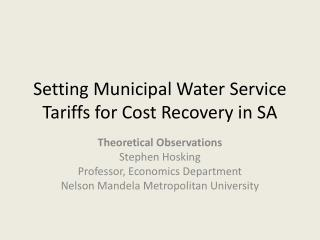 Setting Municipal Water Service Tariffs for Cost Recovery in SA
