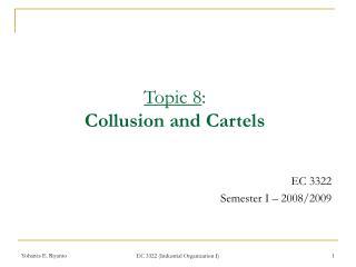 EC 3322  Semester I – 2008/2009
