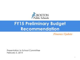 FY15 Preliminary Budget Recommendation