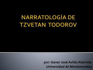 NARRATOLOGÍA DE TZVETAN  TODOROV
