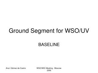 Ground Segment for WSO/UV