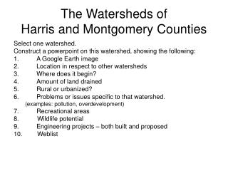 The Watersheds of  Harris and Montgomery Counties