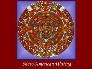 Meso-American Writing