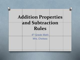 Addition Properties and Subtraction Rules