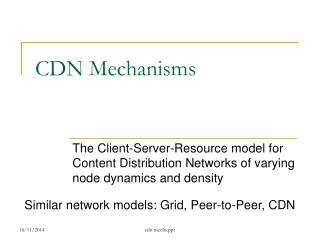 CDN Mechanisms