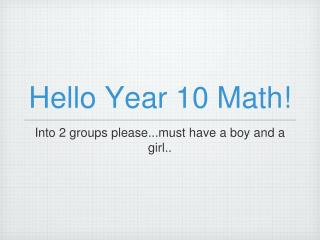 Hello Year 10 Math!