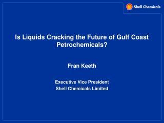 Is Liquids Cracking the Future of Gulf Coast Petrochemicals?
