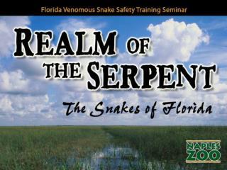 Florida Venomous Snake Safety Training Seminar