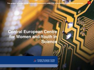 Central European Centre for Women and Youth in Science