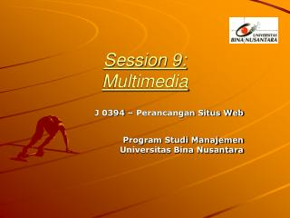 Session 9: Multimedia