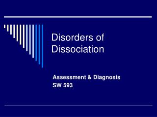 Disorders of Dissociation