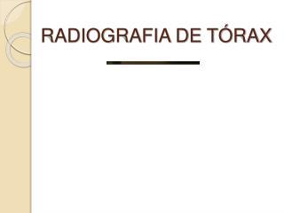 RADIOGRAFIA DE T RAX