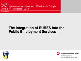 The integration of EURES into the Public Employment Services
