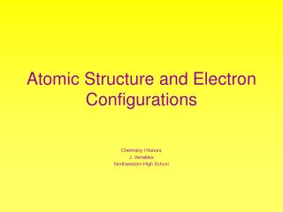 Atomic Structure and Electron Configurations