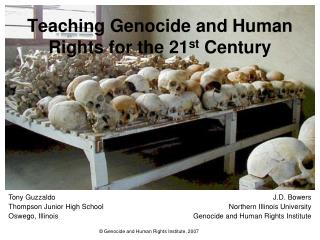 Teaching Genocide and Human Rights for the 21st Century