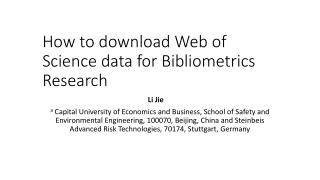 How to download Web of Science data for Bibliometrics Research