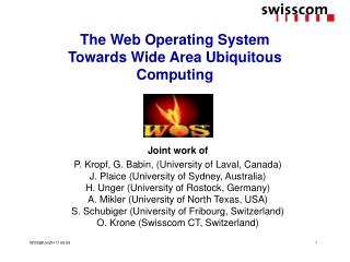 The Web Operating System  Towards Wide Area Ubiquitous Computing