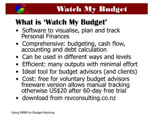 What is 'Watch My Budget'   Software to visualise, plan and track    Personal Finances