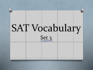SAT Vocabulary  Set 3