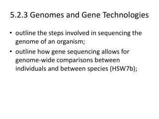 5.2.3 Genomes and Gene Technologies