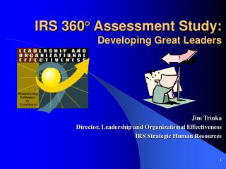 IRS 360 ° Assessment Study: Developing Great Leaders