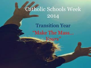 Catholic Schools Week 2014