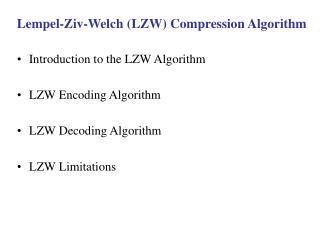 Lempel-Ziv-Welch (LZW) Compression Algorithm