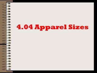 4.04 Apparel Sizes