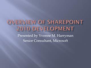 Overview of SharePoint 2010 Development