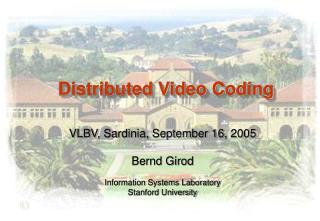 Distributed Video Coding