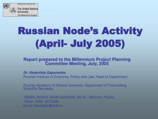 Russian Node's Activity (April- July 2005)