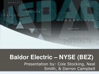 Baldor  Electric � NYSE (BEZ)