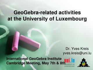Dr. Yves Kreis yves.kreis@uni.lu