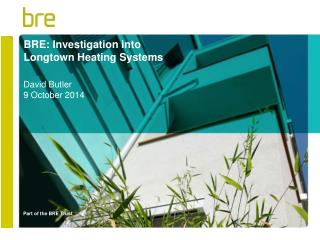 BRE: Investigation into Longtown Heating Systems