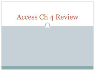 Access Ch 4 Review