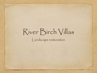 River Birch Villas