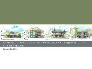 Changes to public housing � proposals and requests to the City of Ypsilanti