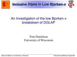 Inclusive Dijets in Low Bjorken- x