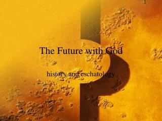 The Future with God