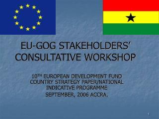 EU-GOG STAKEHOLDERS'  CONSULTATIVE WORKSHOP