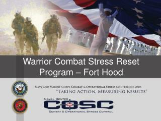 Warrior Combat Stress Reset Program – Fort Hood
