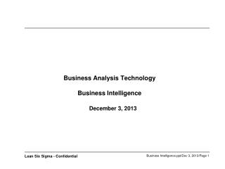 Business Analysis Technology  Business Intelligence  December 3, 2013