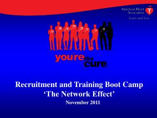 Recruitment and Training Boot Camp 'The Network Effect'